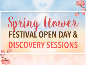 (Corporate Partners) Spring Flower Festival Open Day & Discovery Sessions